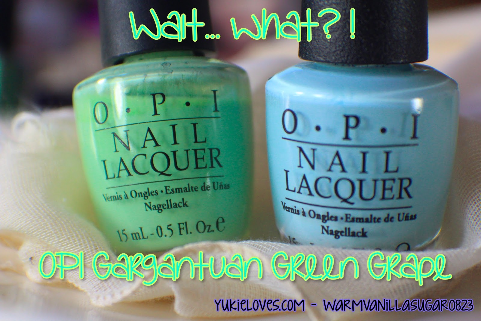 Wait…What?! OPI Gargantuan Green Grape – yukieloves.com